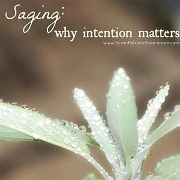 Smudging: The Importance of Setting Intentions